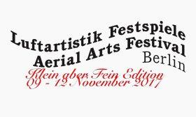 Luftartistik Festspiele Berlin / Aerial Arts Festival Berlin 2017